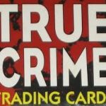 Serial Killer Trading Cards
